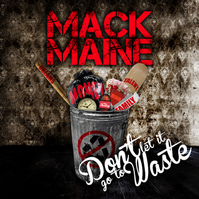 mack maine mixtape don't let it go to waste