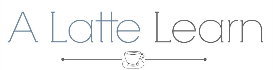 A Latte Learn