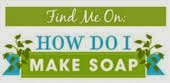 How Do I Make Soap?