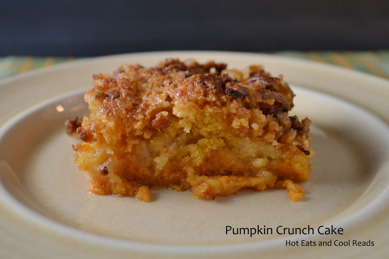 Hot Eats and Cool Reads: Pumpkin Crunch Cake Recipe
