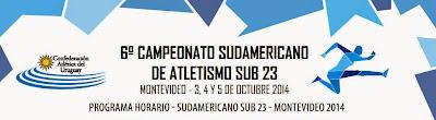 Pista. Campeonato Sudamericano sub 23 de atletismo de Montevideo (Uruguay, 03a05/oct/2014)