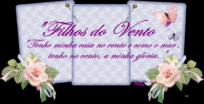FILHOS DO VENTO