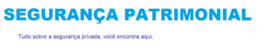 SEGURANÇA PATRIMONIAL