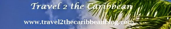 Travel 2 the Caribbean Blog