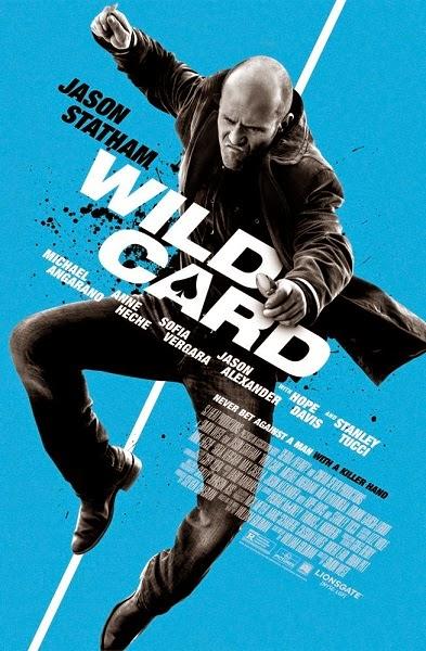 Film Wild Card 2015 di Bioskop