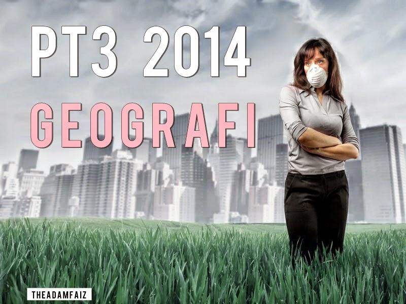Contoh Jawapan Tugasan Geografi PT3 2014