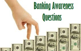 BANKING AWARENESS IMPORTANT BITS :: IBPS CLERK MAINS EXAM AND SYNDICATE BANK PO EXAMS
