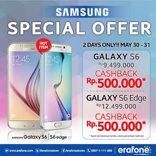 Promo Samsung Galaxy S6 dan S6 EDGE Cashback 500.000 Hingga 31 Mei 2015