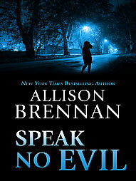 No Hables al Mal   Allison Brennan FreeLibros