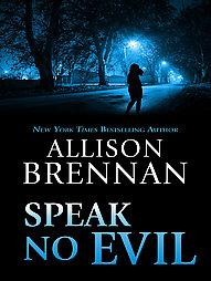 No Hables al Mal   Allison Brennan FreeLibros