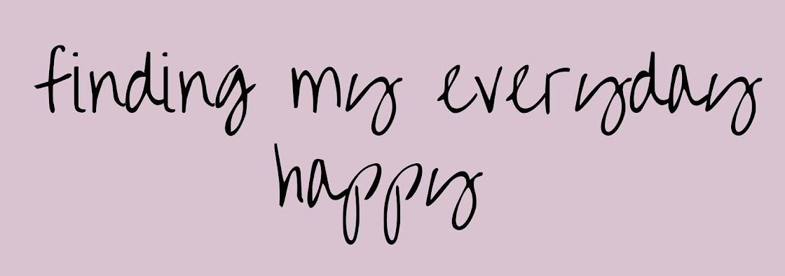 Finding My Everyday Happy