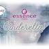 Újdonság   Essence Cinderella trendkiadás & Spring Sets