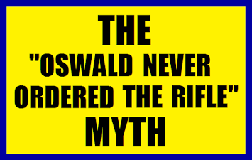 The-Oswald-Never-Ordered-The-Rifle-Myth-
