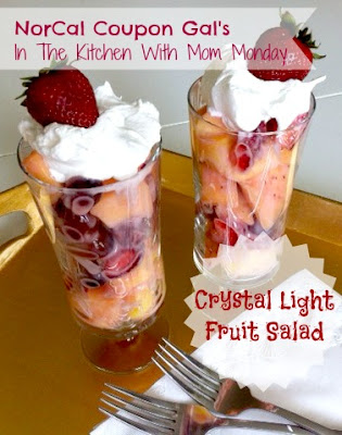 In The Kitchen With Mom Mondays: Crystal Light fruit salad