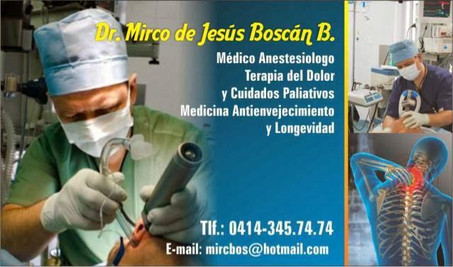 DR. MIRCO BOSCAN. COORDINADOR POSTGRADO DE ANESTESIOLOGIA HOMELPAVI