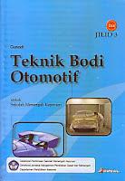 toko buku rahma: bukuTEKNIK BODI OTOMOTIF Jilid 3 (BSE), pengarang gunadi, penerbit aneka ilmu