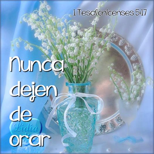 Postal cristiana 1 Ts 5:17 Nunca dejen de orar
