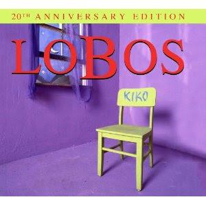 Los Lobos Kiko Release Date Album CD