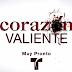 """Primer Promocional de """"Corazón Valiente"""", lo nuevo de Telemundo"""