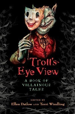 http://roundlake.bibliocommons.com/search?t=smart&search_category=keyword&q=Troll%27s+Eye+View%3AA+Book+of+Villainous+Tales&commit=Search&search_scope=all