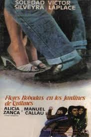 Flores robadas en los jardines de Quilmes (1985) Drama con Soledad Silveyra