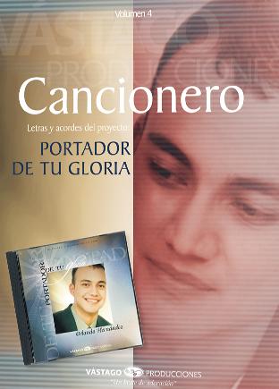 Orlando Hernández-Portador De Tu Gloria-Cancionero-
