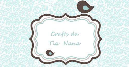 Crafts da Tia Nana