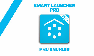 Pro Android - Smart Launcher Pro 1.10.11 APK full