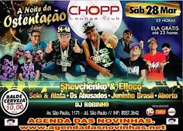 CHOPP LOUNGE CLUB - A NOITE DA OSTENTAÇÃO.