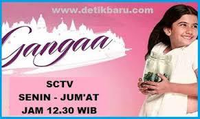 Sinopsis Lengkap Serial Drama India Gangaa SCTV