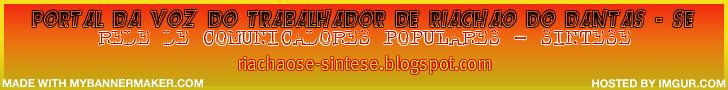 Portal da Voz do trabalhador de Riachão do Dantas/SE