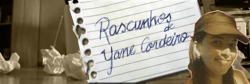 Rascunhos de Yane Cordeiro