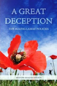 A Great Deception - find out the truth about Dorje Shugden and the Dalai Lama