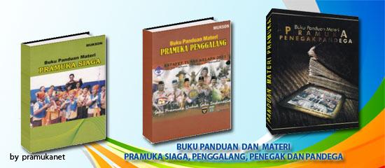 Buku Panduan Pembina Pramuka untuk membina Pramuka Siaga, Penggalang, Penegak/Pandega