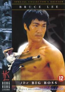 Lý Tiểu Long: Ông Chủ Lớn - (Đường Sơn Đại Huynh) - The Big Boss 1971