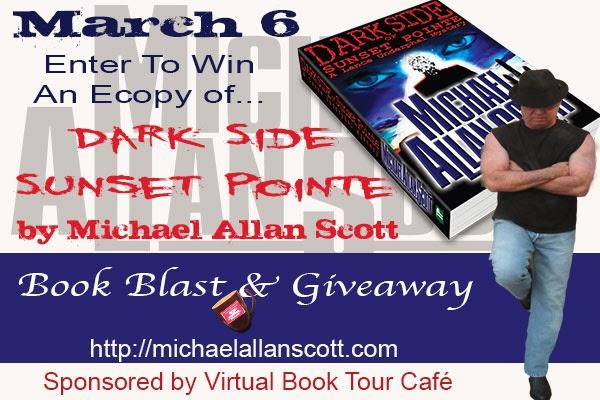 Dark Side of Sunset Pointe by Michael Allan Scott – Book Blast + Giveaway