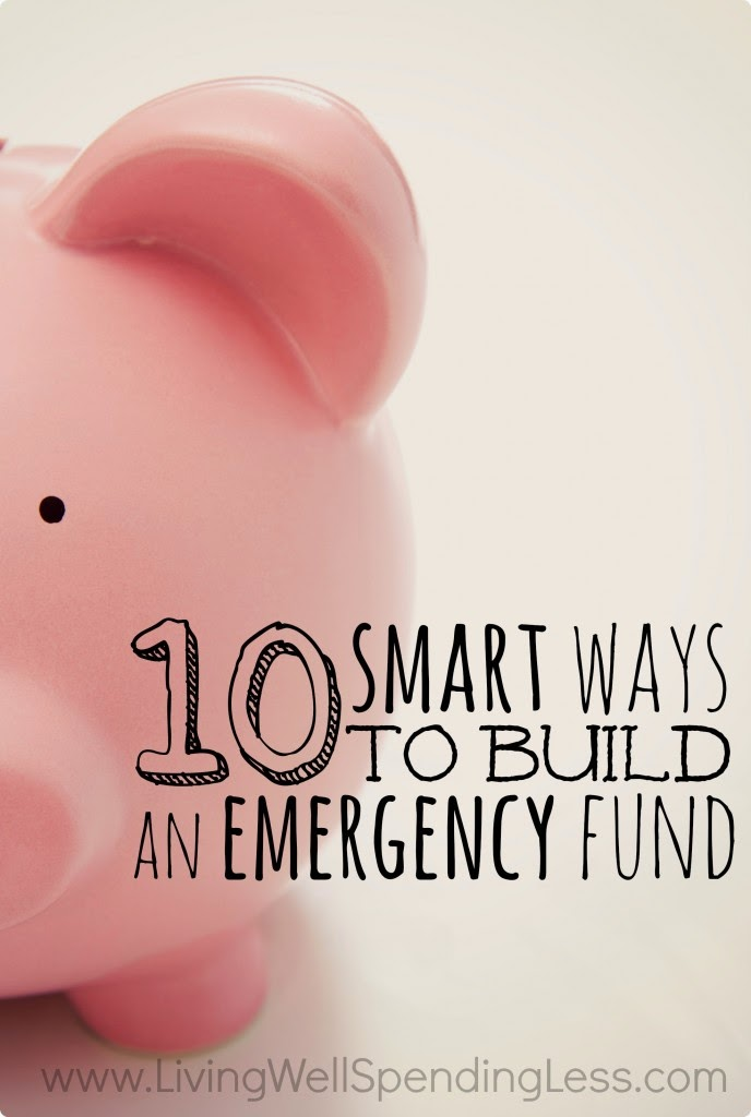 10 Smart Ways to Build an Emergency Fund
