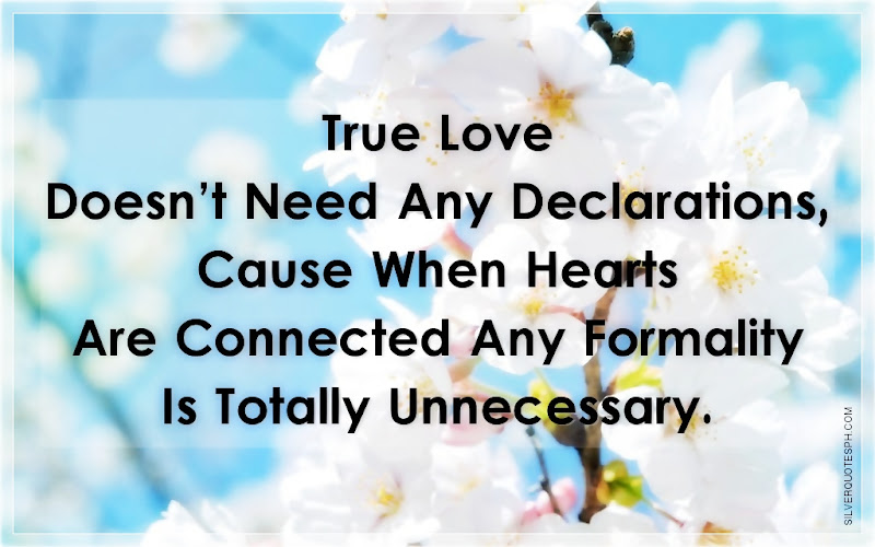 True Love Doesn't Need Any Declarations, Picture Quotes, Love Quotes, Sad Quotes, Sweet Quotes, Birthday Quotes, Friendship Quotes, Inspirational Quotes, Tagalog Quotes