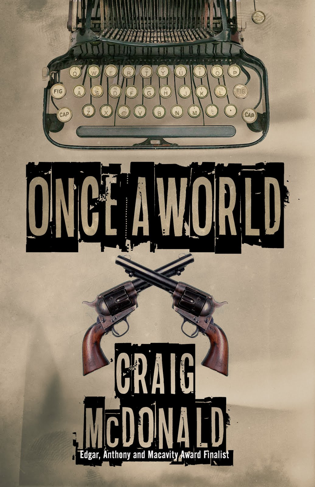 ONCE A WORLD (NEW NOVEL!)