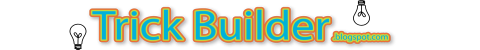 Trick Builder