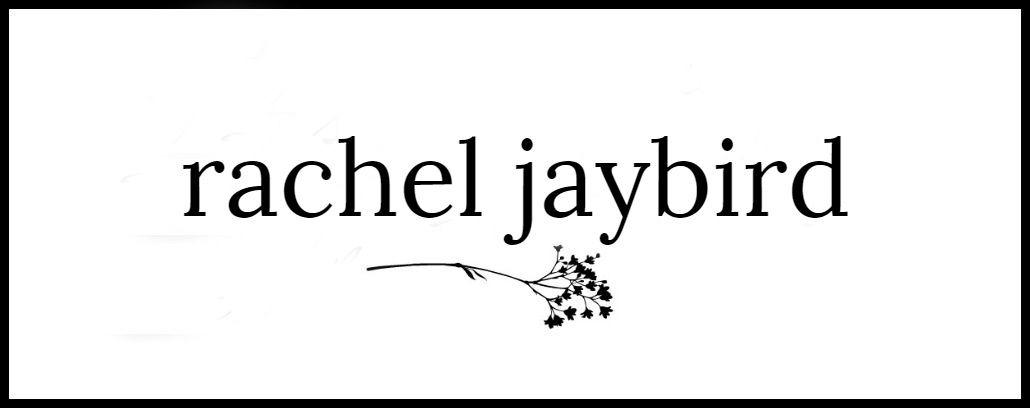 Rachel Jaybird