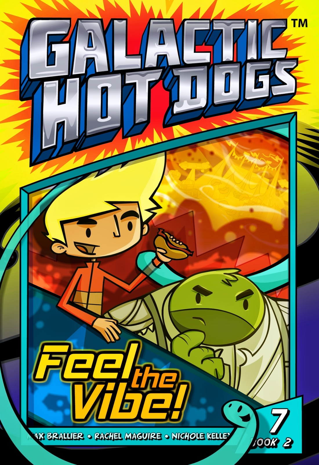 Galactic Hot Dogs: Book Two - Chapter 7 - Feel the Vibe!
