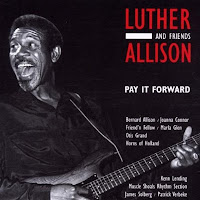 Luther Allison - Pay It Forward
