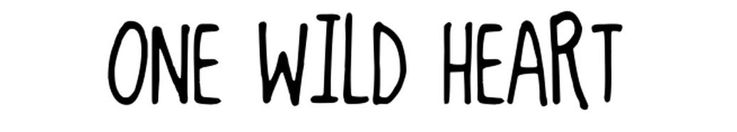 One wild heart