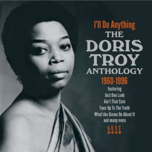 Doris Troy - I\'ll Do Anything {The Doris Troy Anthology}