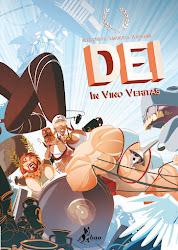 DEI vol. 1 - Alex Crippa  - Emanuele Tenderini - ed. Bao Publishing (Ita) - ed. Ankama (Fra)