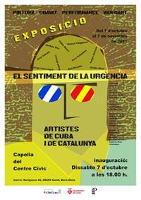 """""""el sentimiento de la urgencia: ARTISTAS DE CUBA Y DE CATALUÑA"""""""