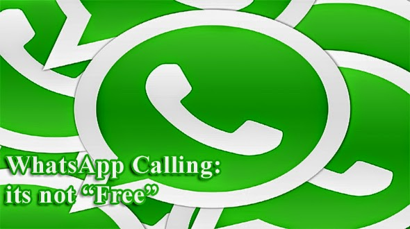 WhatsApp Calling its not free