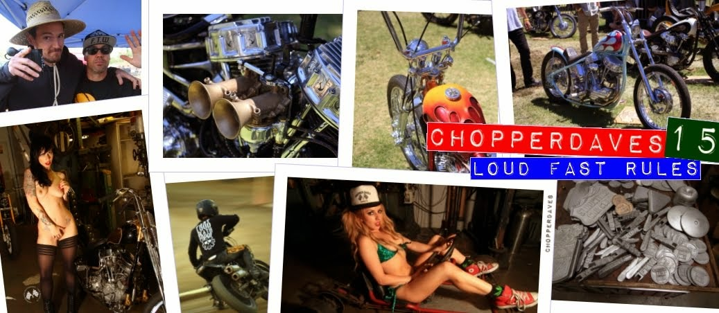 Chopperdaves Loud Fast Rules 2015!