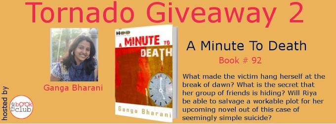 Tornado Giveaway 2: Book No. 92: A MINUTE TO DEATH by Ganga Bharani Vasudevan